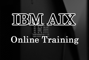 IBM AIX Online Training in Hyderabad India