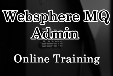Websphere MQ Admin online training in Hyderabad India