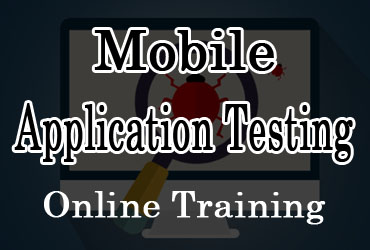 Mobile Application Testing Online Training in Hyderabad India